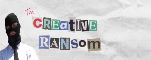 Creative Ransom, la candidature originale d'une prise d'otage web.