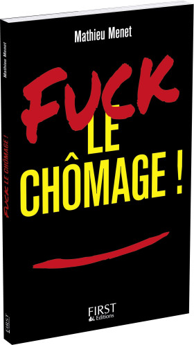 fuck_le_chomage_mathieu_menet_livre_coaching_emploi_CV
